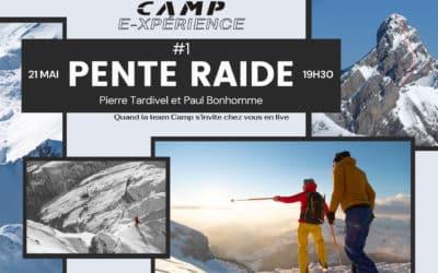 Soirée LIVE  ! CAMP E-XPERIENCE #1 : Paul Bonhomme & Pierre Tardivel